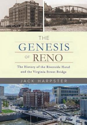 Genesis of Reno af Jack Harpster