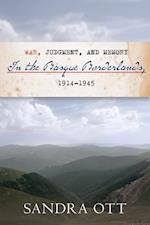 War, Judgment, and Memory in the Basque Borderlands 1914-1945 af Sandra Ott