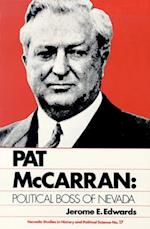 Pat McCarran, Political Boss of Nevada (Nevada Studies in History Political Science)