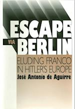 Escape Via Berlin (Basque (Hardcover))