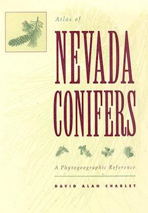 Atlas of Nevada Conifers