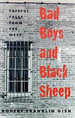 Bad Boys and Black Sheep (Western Literature)
