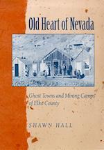 Old Heart of Nevada af Shawn Hall