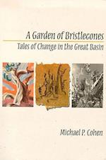 A Garden of Bristlecones (Environmental Arts and Humanities Paperback)