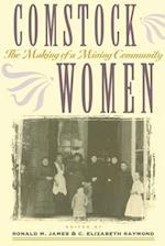 Comstock Women af Ronald M. James, C. Elizabeth Raymond