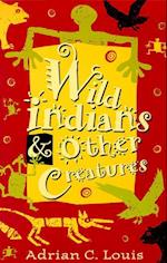 Wild Indians and Other Creatures (Western Literature)