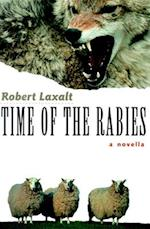 Time of the Rabies