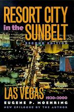 Resort City in the Sunbelt (Wilbur S. Sherpperson Series in History and Humanities)