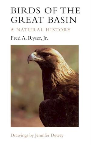 Birds of the Great Basin af Fred A. Ryser