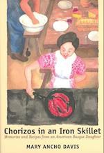 Chorizos in an Iron Skillet (BASQUE SERIES)