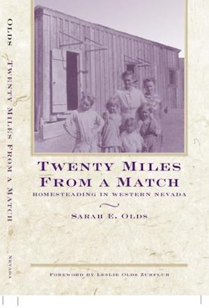 Twenty Miles From A Match af Sarah E. Olds