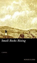 Small Rocks Rising af Susan Lang