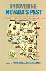 Uncovering Nevada's Past (Wilbur S. Shepperson Series in Nevada History)
