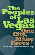 The Peoples of Las Vegas af Thomas C. Wright, Jerry L. Simich