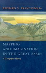 Mapping And Imagination In The Great Basin