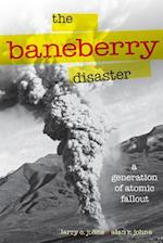 Baneberry Disaster (Shepperson Series in Nevada History)