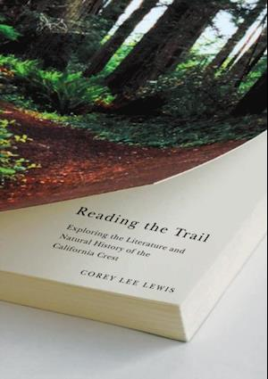 Reading The Trail af Corey Lee Lewis