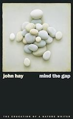 Mind the Gap (Environmental Arts and Humanities Paperback)