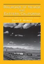 Railroads of Nevada and Eastern California, Volume 3 af David F. Myrick