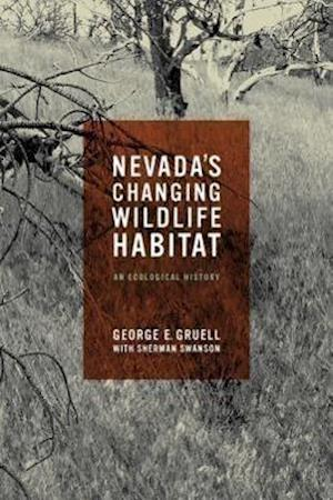 Nevada's Changing Wildlife Habitat
