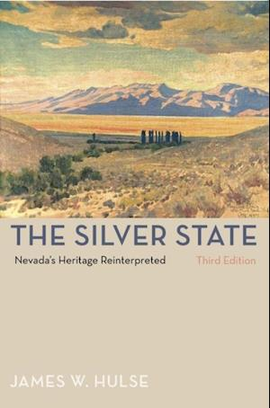 Silver State, 3rd Edition af James W. Hulse