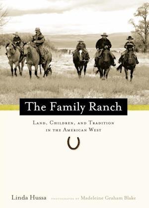 Family Ranch af Linda Hussa