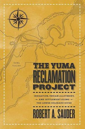 The Yuma Reclamation Project