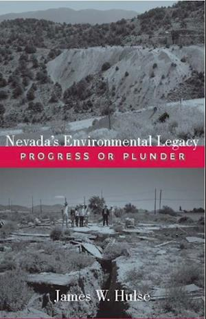 Nevada's Environmental Legacy af James W. Hulse