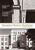 Nevada's Historic Buildings af Ronald M. James, Elizabeth Safford Harvey