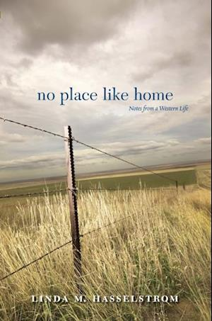 No Place Like Home af Linda M. Hasselstrom