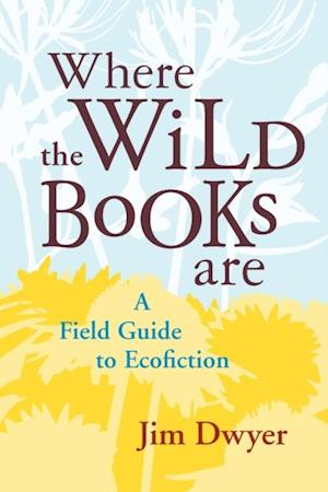 Where the Wild Books Are af Jim Dwyer
