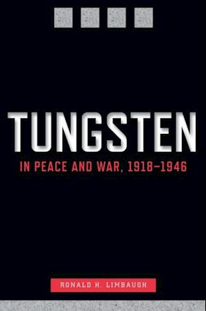 Tungsten in Peace and War, 1918-1946