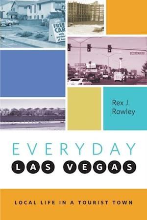 Everyday Las Vegas af Rex J. Rowley