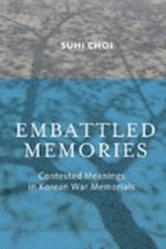 Embattled Memories af Suhi Choi