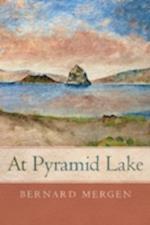 At Pyramid Lake af Bernard Mergen