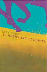 10 Moons And 13 Horses (Western Literature Series)