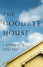The Goodbye House af Lawrence Coates
