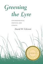 Greening the Lyre af David W. Gilcrest