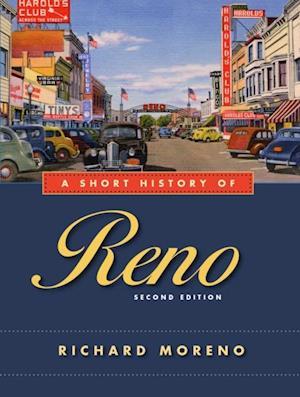 Short History of Reno, Second Edition af Richard Moreno