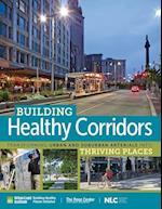 Building Healthy Corridors