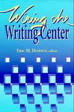 Wiring the Writing Center af Eric Hobson