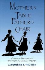 Mother's Table, Father's Chair