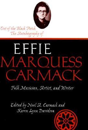 Bog, hardback Out Of The Black Patch af Effie Marquess Carmack