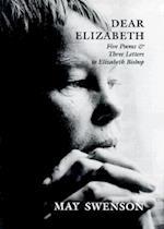 Dear Elizabeth af May Swenson