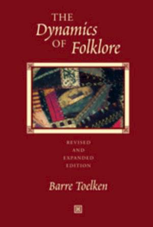 Dynamics Of Folklore af Barre Toelken