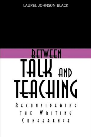 Between Talk And Teaching af Laurel Black