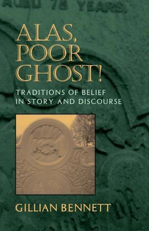 Alas Poor Ghost af Gillian Bennett