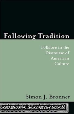 Following Tradition af Simon Bronner