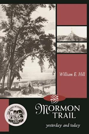 Mormon Trail, The af William Hill