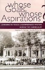Whose Goals Whose Aspirations